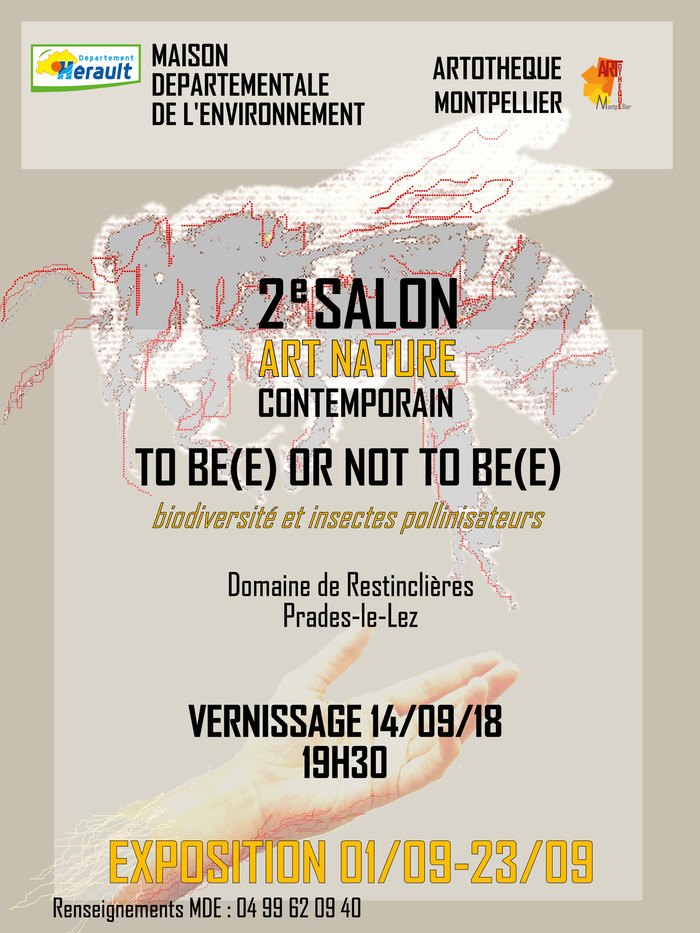 Journées du patrimoine 2018 - 2e salon Art nature contemporain – To (Bee) or not to (Bee)