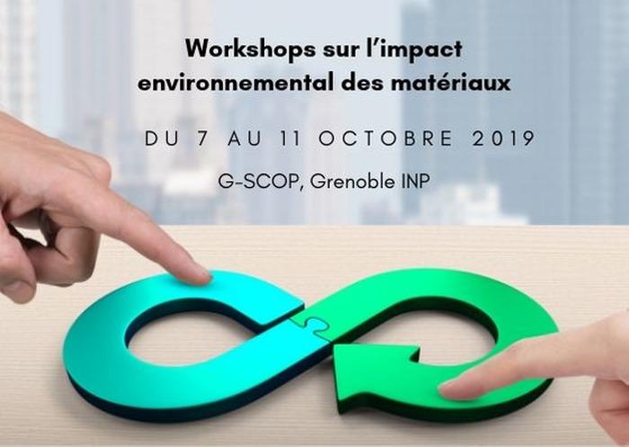 2ème édition des workshops sur l'impact environnemental des matériaux (7-11 Octobre 2019)