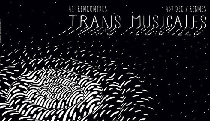 41e Rencontres Trans Musicales de Rennes du 4 au 8 décembre 2019