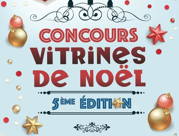 """5ème édition du concours des """"VITRINES DE NOEL"""""""
