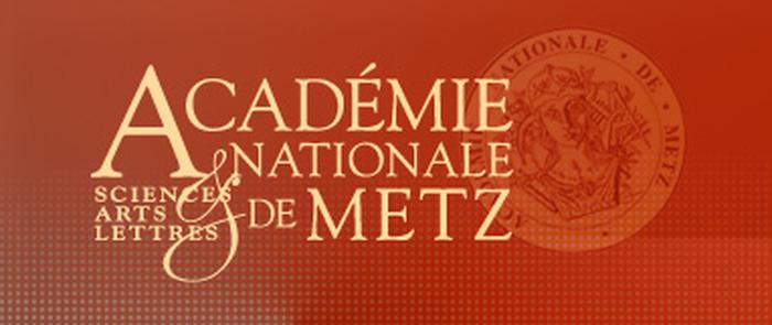 Crédits image : Académie nationale de Metz