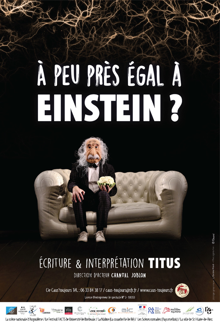 A peu près égal à Einstein Titus, Compagnie Caus'Toujours