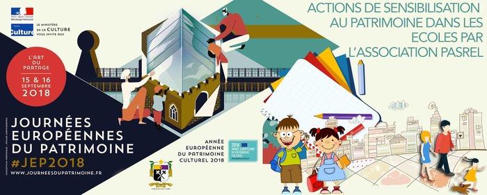 Journées du patrimoine 2018 - ACTIONS DE SENSIBILISATION  AU PATRIMOINE DANS LES ECOLES PAR L'ASSOCIATION PASREL