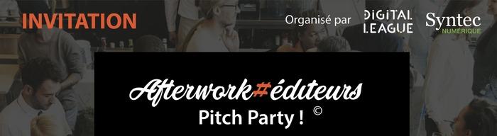 Afterwork#Editeurs – Pitch Party !