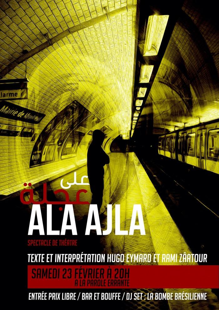 Ala Ajla - spectacle de théâtre