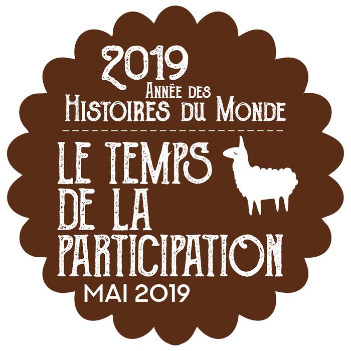 Année des Histoires du Monde - Temps de la Participation