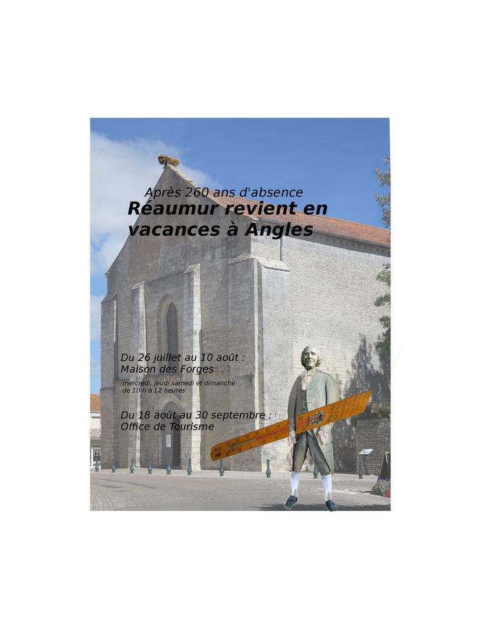 Journées du patrimoine 2017 - Après 260 ans d'absence, Réaumur revient à Angles