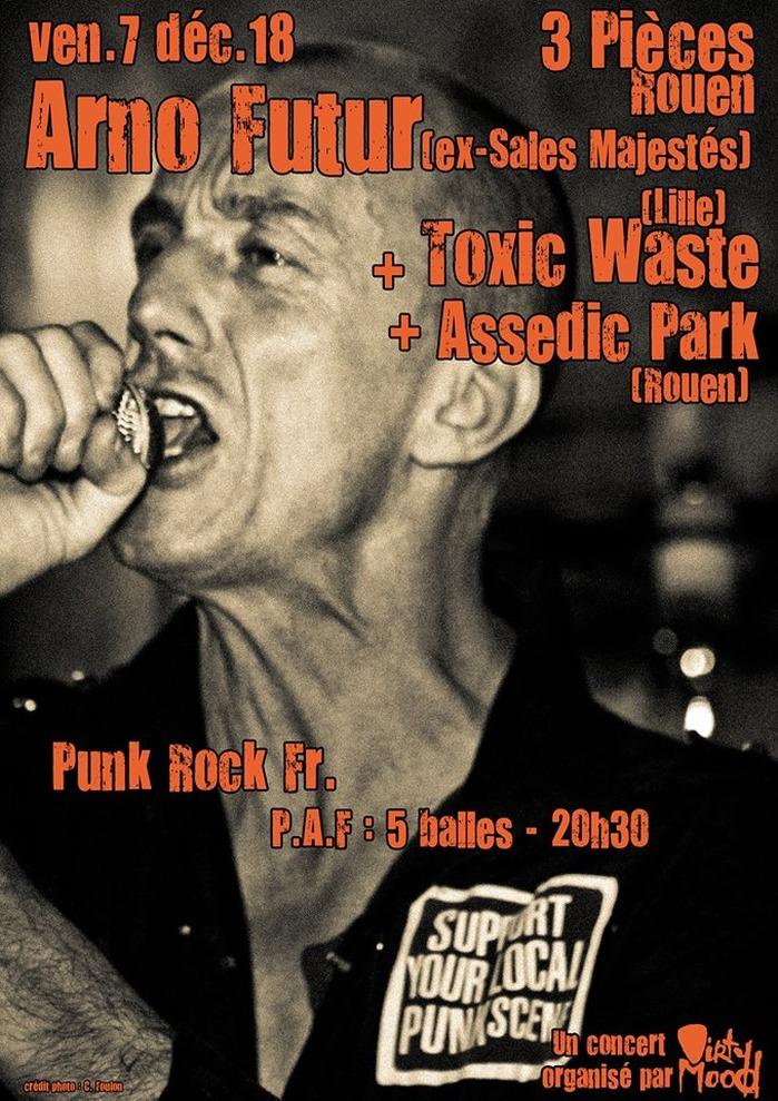 Arno Futur (ex-Sales Maj) / Toxic Waste / Assedic Park
