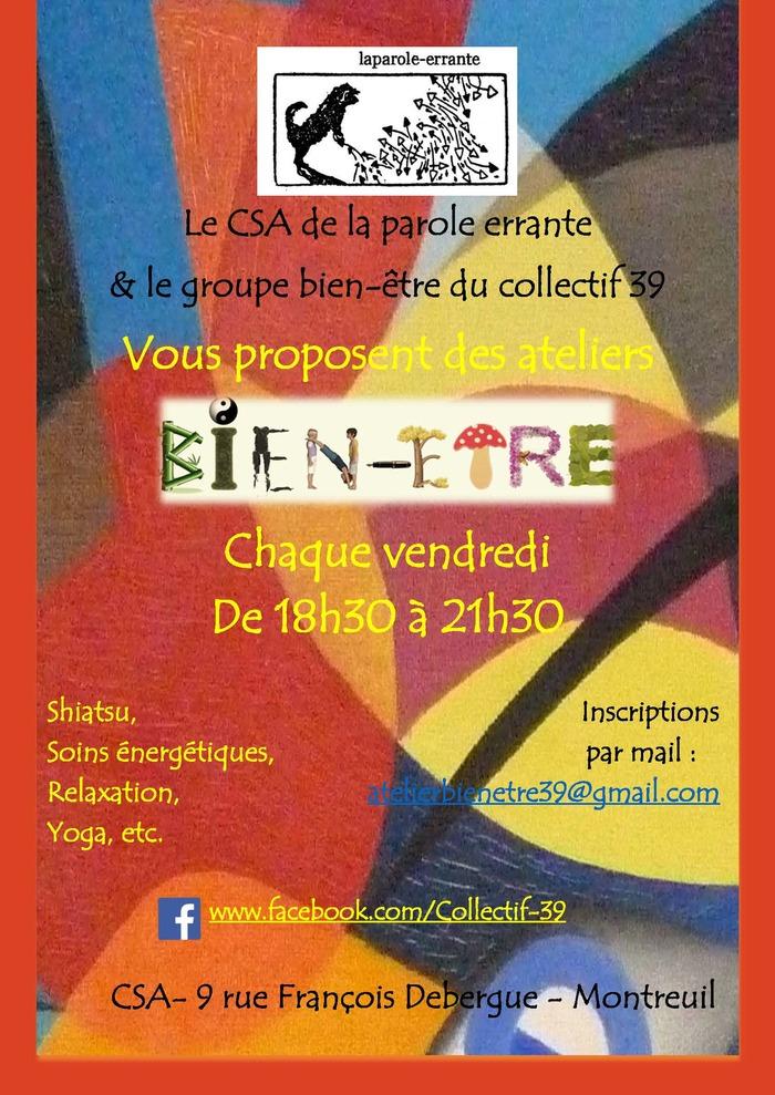 Atelier Bien-Être, au CSA - Les vendredis de 18h30 à 21h30 - À prix libre et conscient