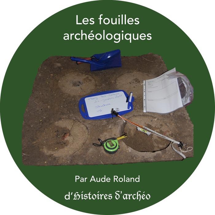 Crédits image : Aude Roland - Histoire d'Archéo