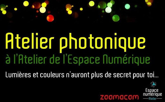 Atelier photonique