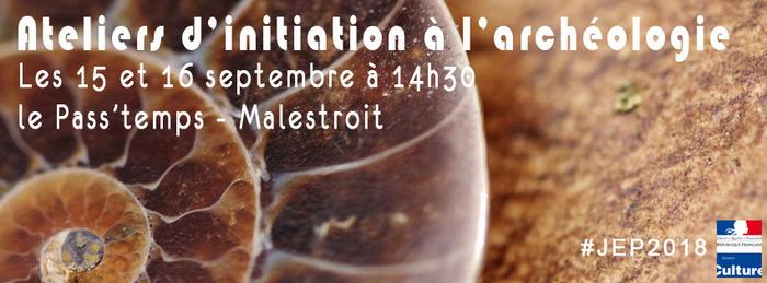 Journées du patrimoine 2018 - Ateliers d'initiation à l'archéologie
