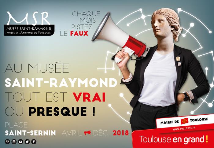 Au musée Saint-Raymond, tout est vrai... ou presque !