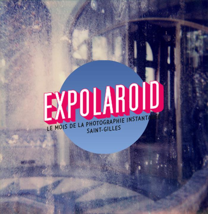 Special Expolaroid///Saint-Gilles Sunday : Balade Polaroid + Dialogue improvisé