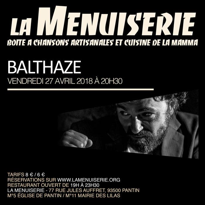 Balthaze à la Menuiserie