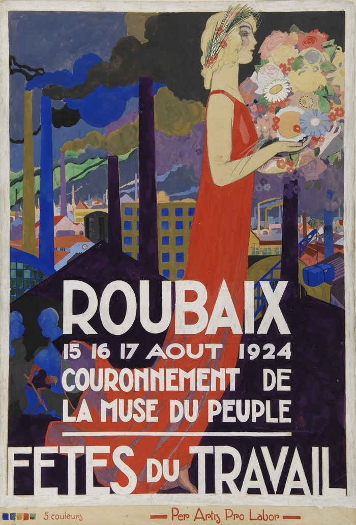 Belles feuilles et petits papiers: projets d'affiches pour les Fêtes du Travail, Roubaix 1924