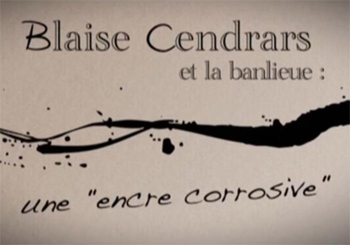 Journées du patrimoine 2018 - Blaise Cendrars et la banlieue, une encre corrosive