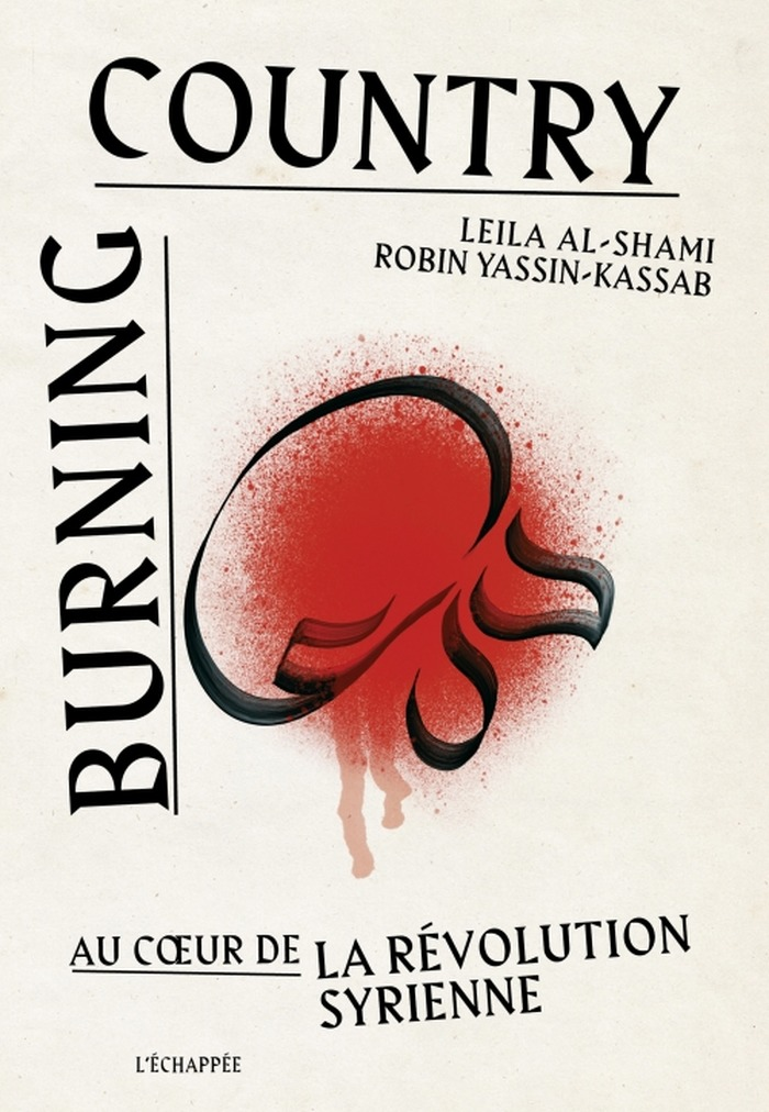 Burning Country - au coeur de la révolution syrienne