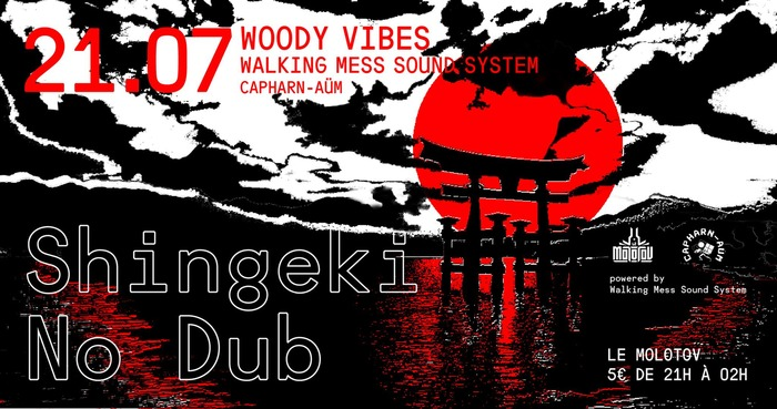Capharn-Aüm Shingeki No Dub: Woody Vibes // Walking Mess
