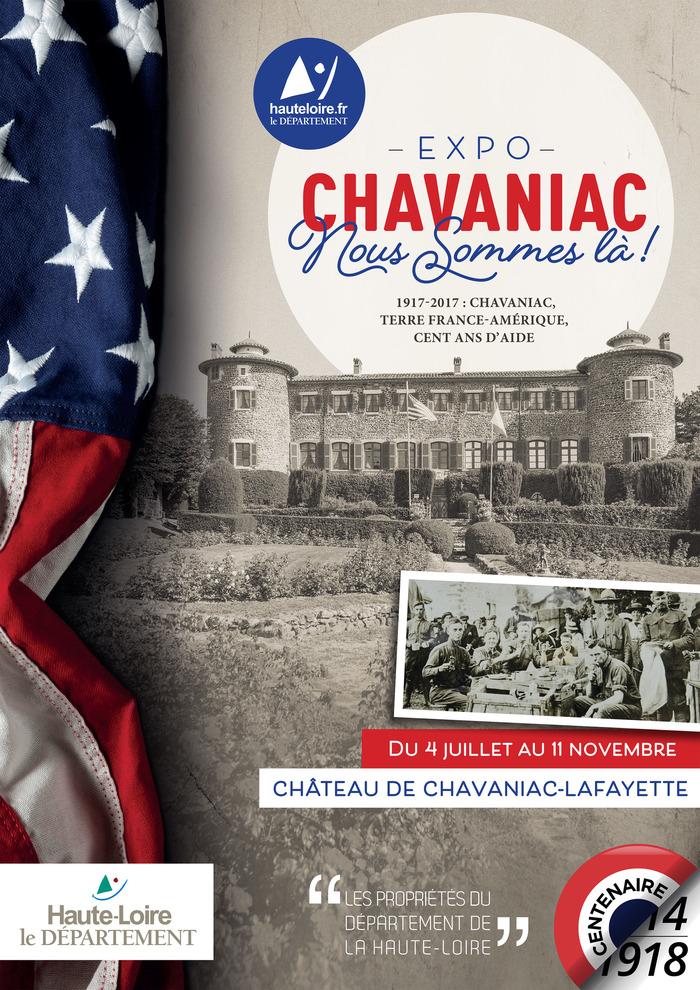 Journées du patrimoine 2017 - Chavaniac, nous sommes là ! 1917-2017 : Chavaniac, terre France-Amérique. Cent ans d'aide