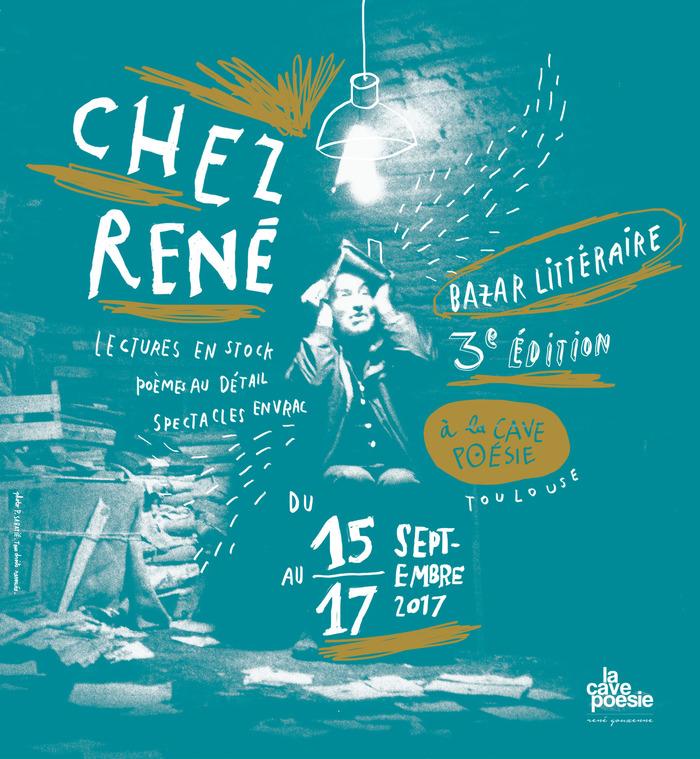 Journées du patrimoine 2017 - Chez René, Bazar littéraire, Poèmes au détail, Spectacles en vrac, Lectures en stock