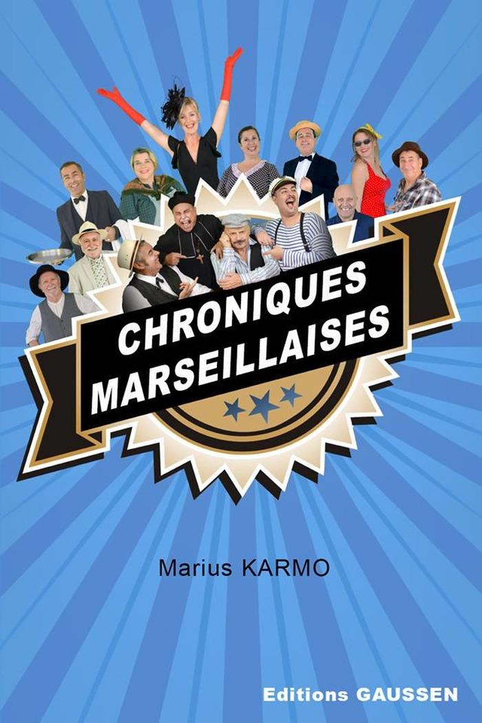 Chronique Marseillaise
