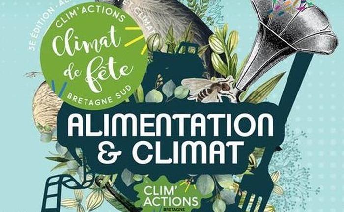 Climat de Fête Alimentation et Climat : que voulons nous dans notre assiette demain ?