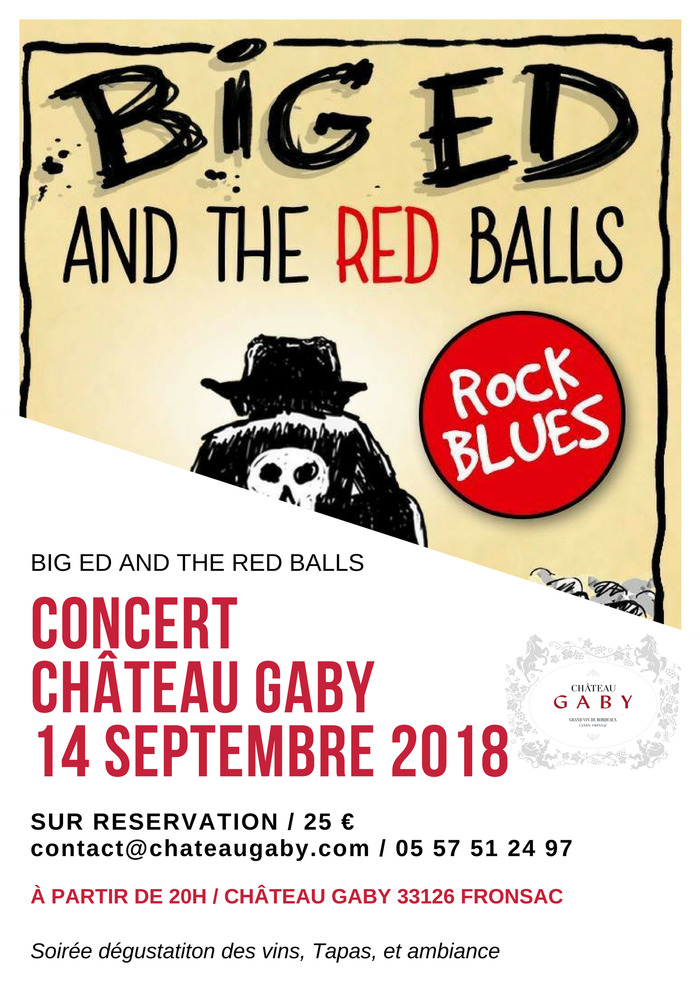 Concert au Château Gaby - Big Ed and the red balls