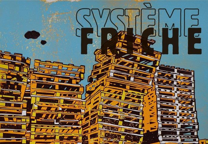 [Concert] Système Friche