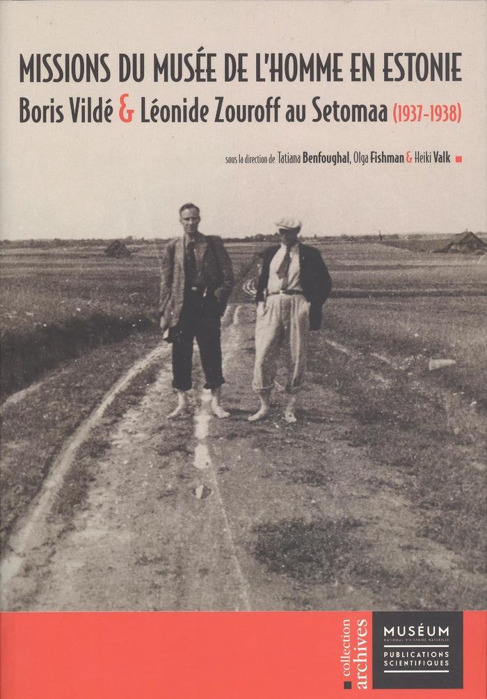 Journées du patrimoine 2018 - Conférence de Tatiana Foughal : Boris Vildé et les missions du Musée de l'Homme en Estonie (1937-1938)