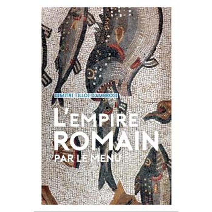 Journées du patrimoine 2018 - Conférence « L'Empire romain par le menu».