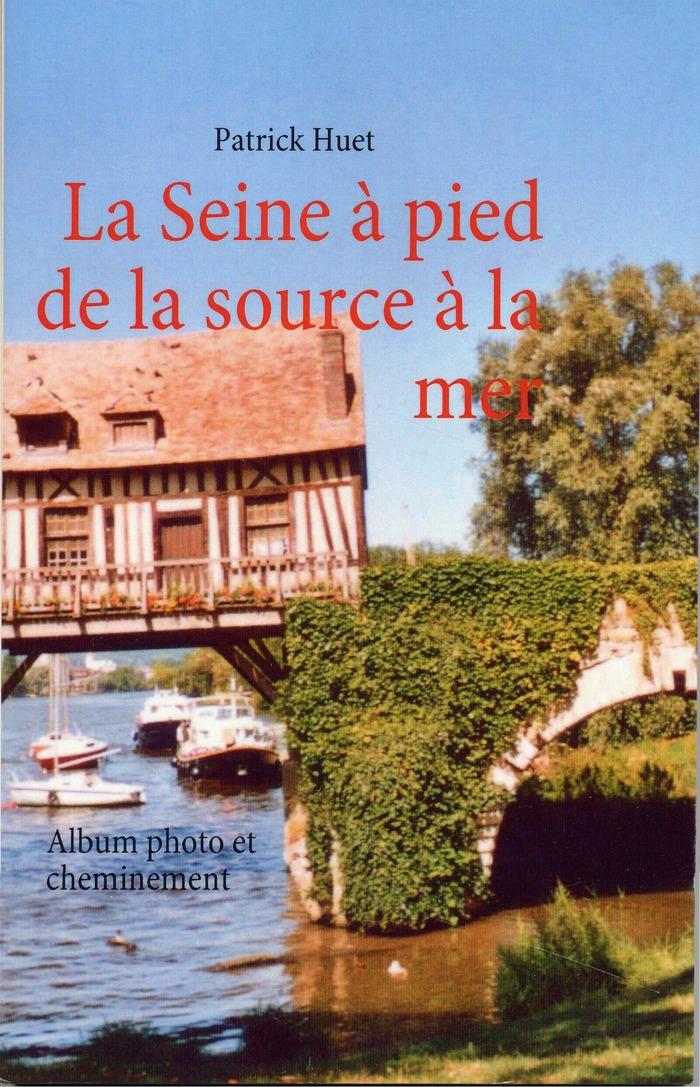 Journées du patrimoine 2018 - Conférence : La Seine à pied de la source à la mer