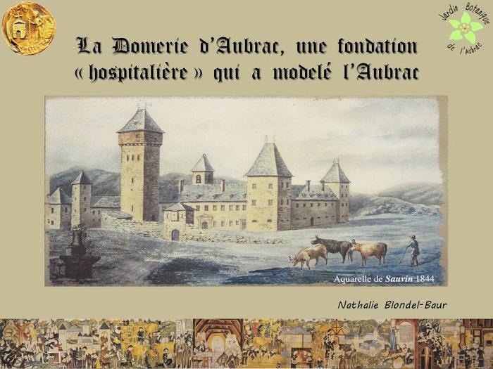 Journées du patrimoine 2018 - Conférence sur l'histoire de la Domerie d'Aubrac, fondation religieuse originale