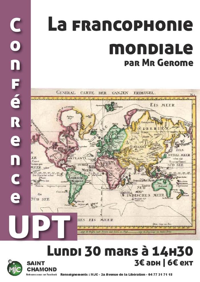 Conférence UPT : la francophonie mondiale