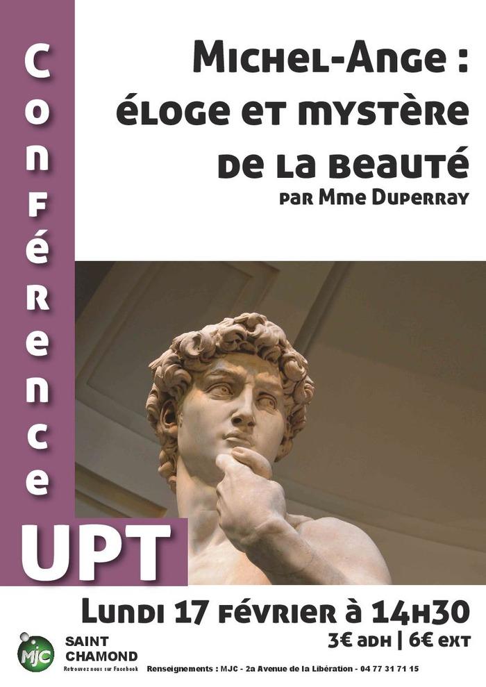 Conférence UPT : Michel-Ange : éloge et mystère de la beauté