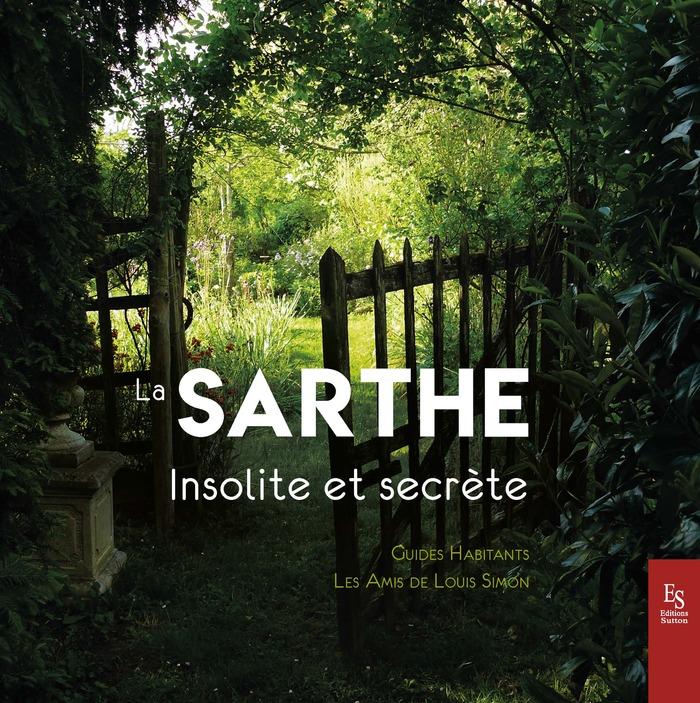Journées du patrimoine 2018 - Conférence vente dédicace : la Sarthe Insolite et Secrète