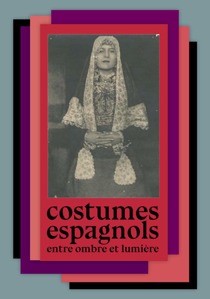 Journées du patrimoine 2017 - Costumes espagnols entre ombre et lumière