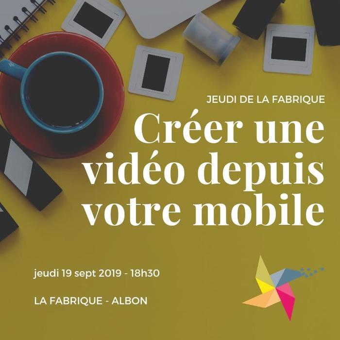Créer une vidéo depuis son mobile