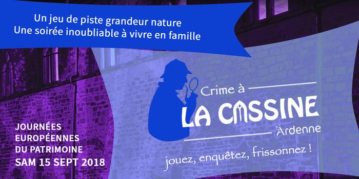 Journées du patrimoine 2018 - Crime à La Cassine 2 : un jeu de piste grandeur nature !