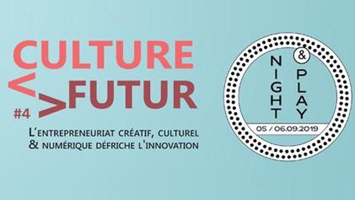CULTURE FUTUR #4 - Night & Play