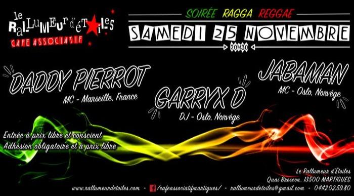 Daddy Pierrot / Jabaman / Garryx D