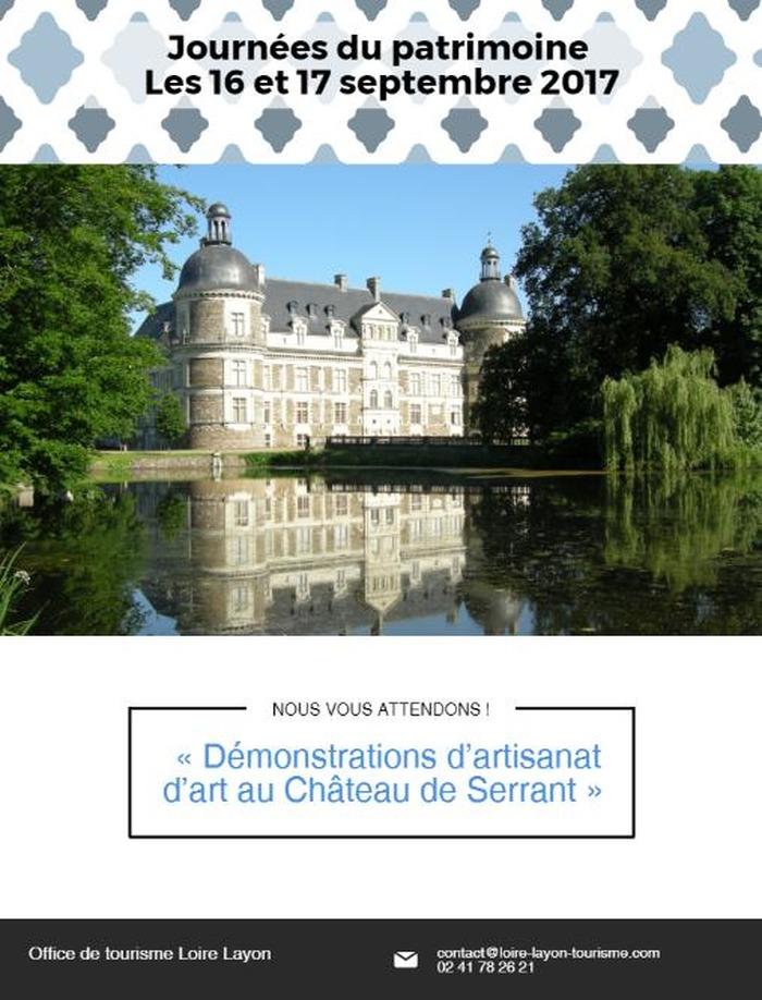 Journées du patrimoine 2017 - « Démonstrations d'artisanat d'art au Château de Serrant » les 16 et 17 septembre 2017