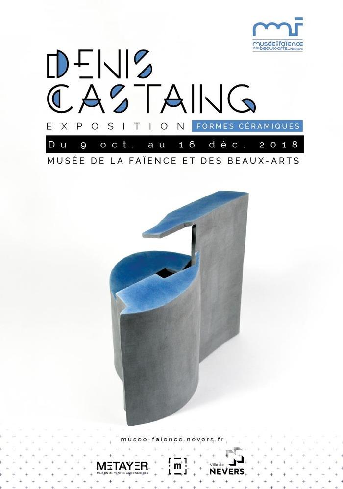 Denis Castaing. FORMES CERAMIQUES
