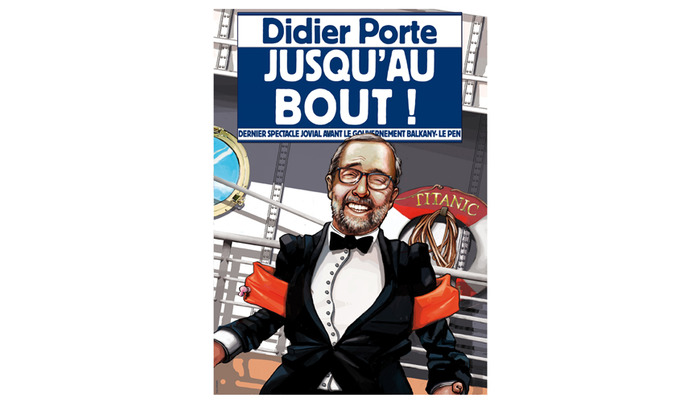 Didier Porte - Jusqu'au bout !