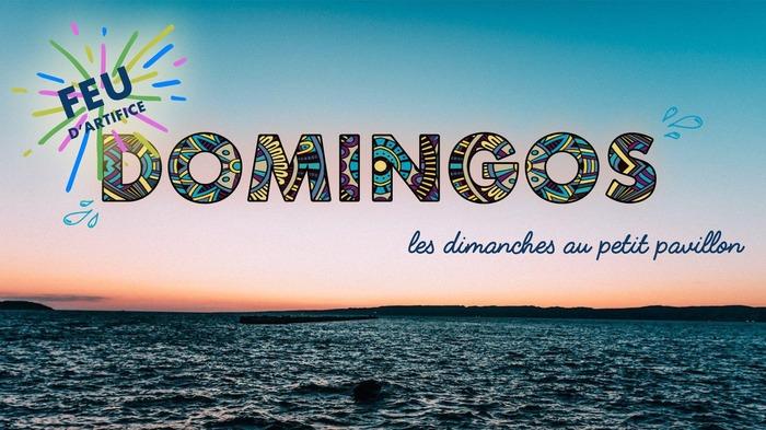 Domingos - Les Dimanches au Petit Pavillon - Opening 14 juillet