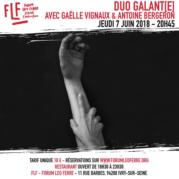 Duo Galant(e) + Gaëlle Vignaux et Antoine Bergeron au FLF - Forum Léo Ferré