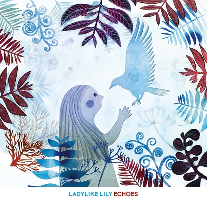 Echoes - Ladylike Lily