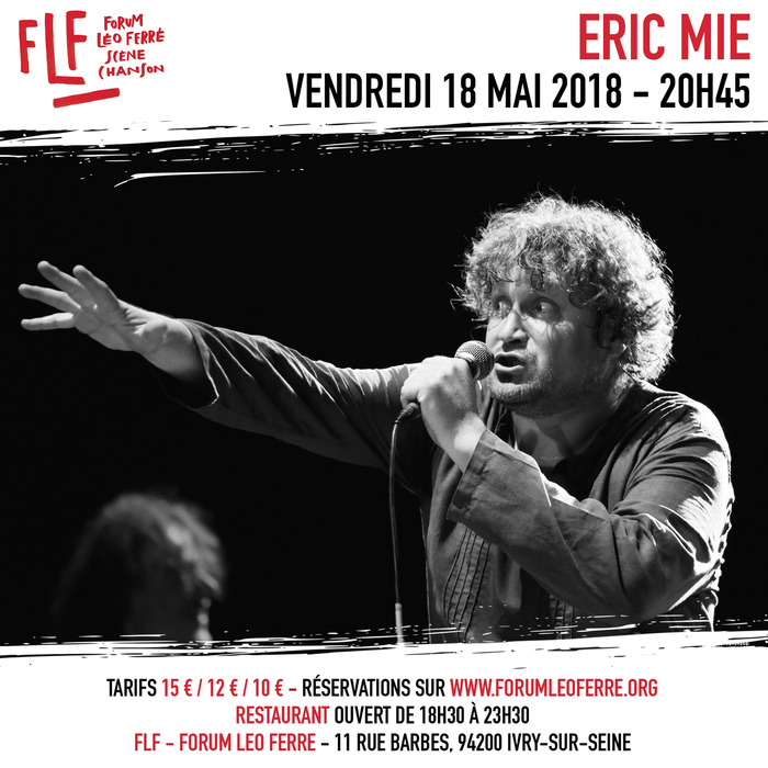 Eric Mie au FLF - Forum Léo Ferré