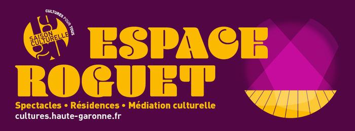 [Espace Roguet] Lancement de la Saison culturelle 2019-2020