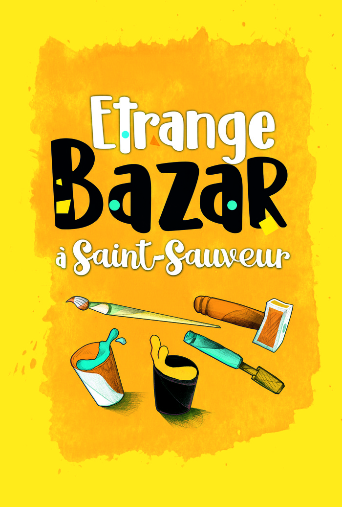 Journées du patrimoine 2018 - Etrange Bazar à Saint-Sauveur